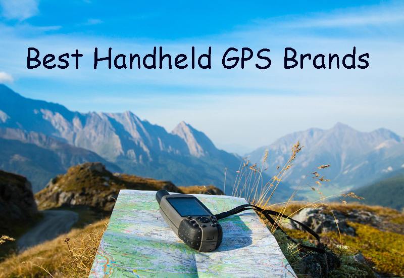Which Are The Best Handheld GPS Brands For You?