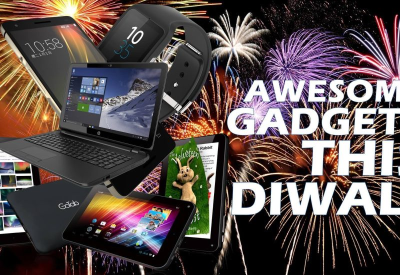 11 Cool Gadgets For You or Your Loved Ones On Diwali Festival