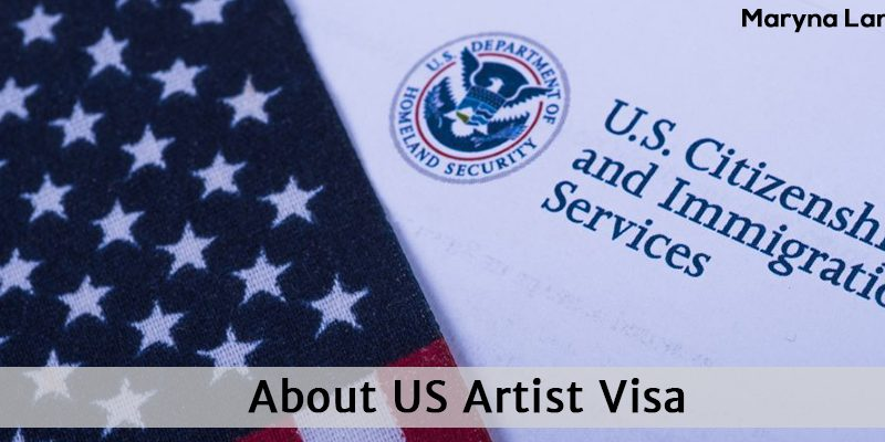 What You Should Know About US Artist Visa